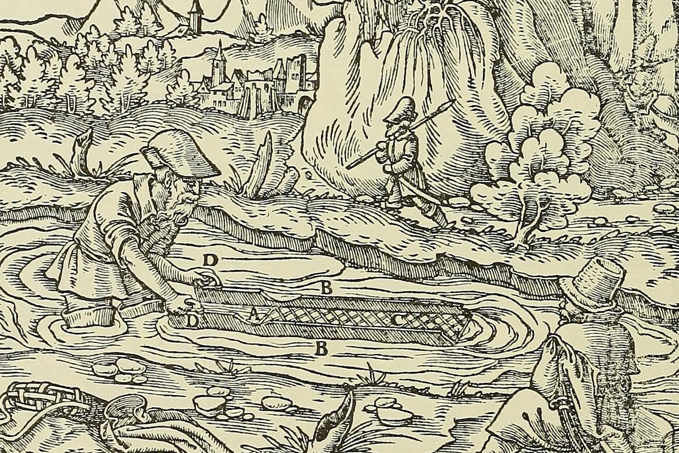 Így ábrázolta az aranymosást a folyóban Gregorius Agricola (1494 – 1555), akit a mineralógia megalapítójának tekintenek. A kép a Tizenkét könyv a bányászatról és kohászatról című művéből való, amely kétszáz éven keresztül az ércbányászat és az ércek kohászati feldolgozásának leggyakrabban használt kézikönyve volt. Forrás: Boston Library Consortium Member Libraries.